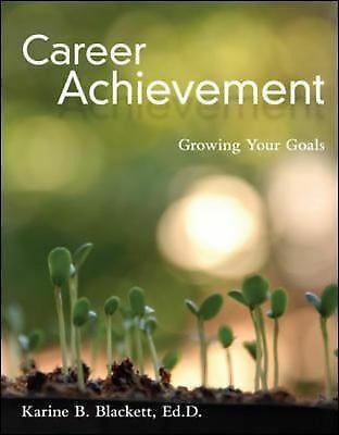 Career Achievement: Growing Your Goals, Blackett, Karine, Good, Books