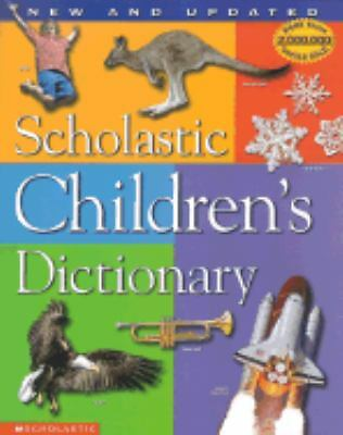 Scholastic Children's Dictionary (Revised and Updated Edition), Scholastic Inc.,