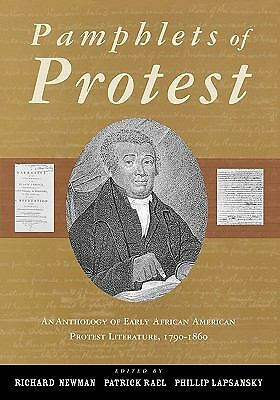 Pamphlets of Protest: An Anthology of Early African-American Protest Literature