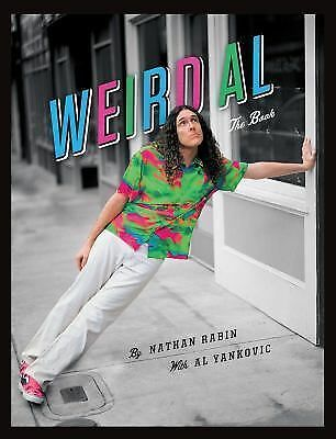 Weird Al: The Book by Rabin, Nathan