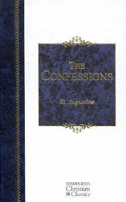 The Confessions (Hendrickson Christian Classics), Augustine, St, Saint Augustine