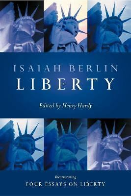 Liberty: Incorporating Four Essays on Liberty, Isaiah Berlin, Good Book