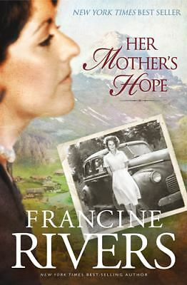 Her Mother's Hope (Marta's Legacy), Rivers, Francine, Good Book