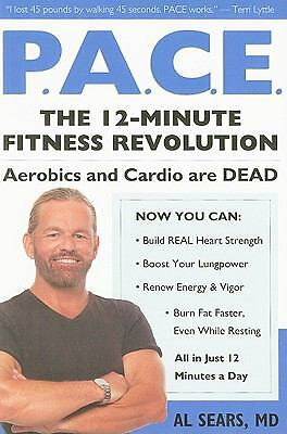 Pace: The 12-Minute Fitness Revolution, Sears M.D., Al, Good, Books
