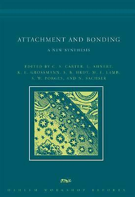 Attachment and Bonding: A New Synthesis (Dahlem Workshop Reports), , Good, Books