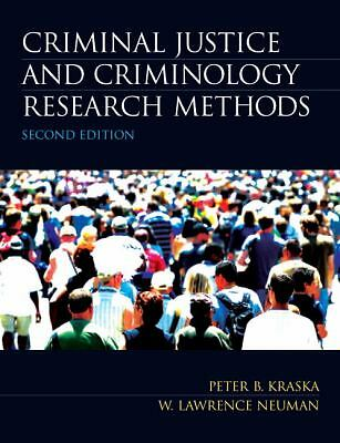 Criminal Justice and Criminology Research Methods (2nd Edition), Neuman, W. Lawr