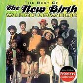 Best of the New Birth: Wildflowers, New Birth, Very Good