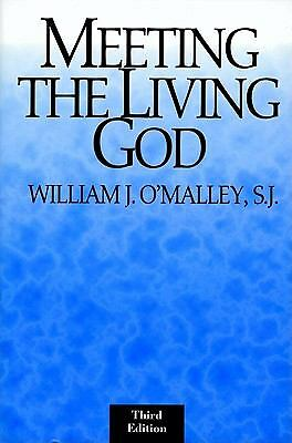 Meeting the Living God, William J. O'Malley, Good Book
