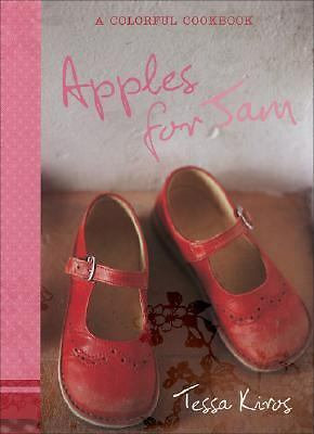 Apples for Jam: A Colorful Cookbook, Kiros, Tessa, Good Book