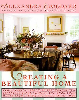 Creating a Beautiful Home, Alexandra Stoddard, Good Book