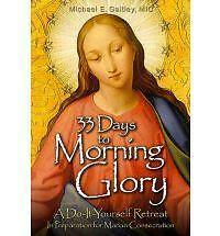 33 Days to Morning Glory, Fr. Michael E. Gaitley MIC, Good Book
