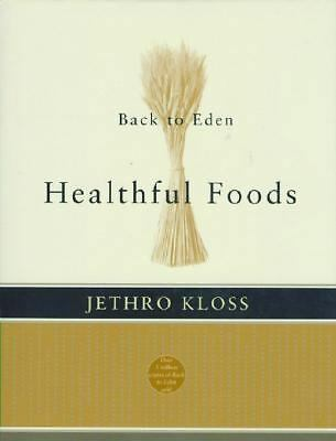 Healthful Foods by Jethro Kloss (2008, Paperback)