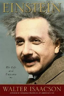 Einstein: His Life and Universe, Walter Isaacson, Good Book
