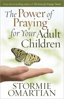 The Power of Praying® for Your Adult Children, Stormie Omartian, Good Book