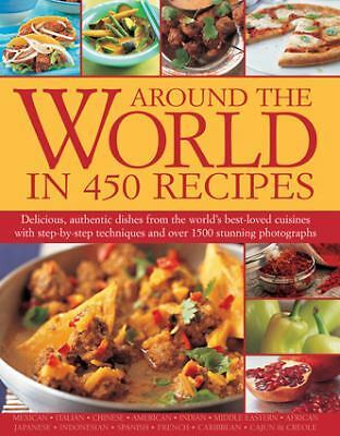 Around the World in 450 Recipes, Ainley, Sarah, Good Book