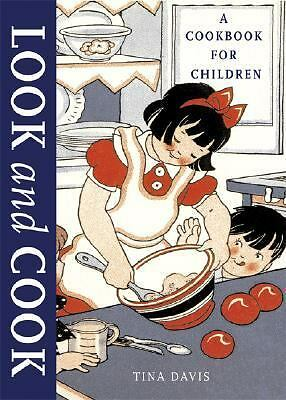 Look and Cook: A Cookbook for Children, Tina Davis, Good Book