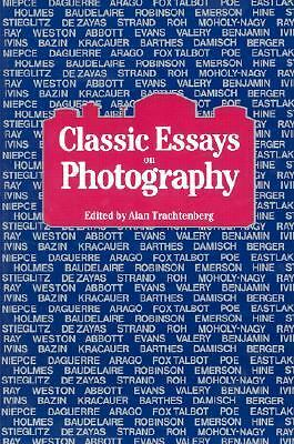 Classic Essays on Photography by
