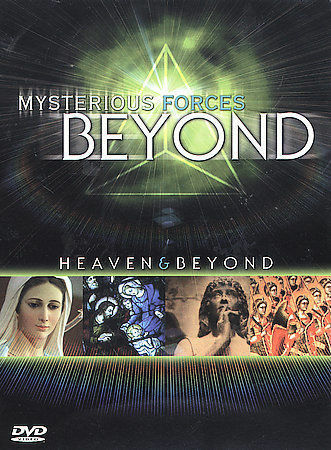 Mysterious Forces Beyond: Heaven & Beyond, Good DVD, ,