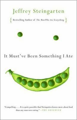 It Must've Been Something I Ate, Jeffrey Steingarten, Good Book