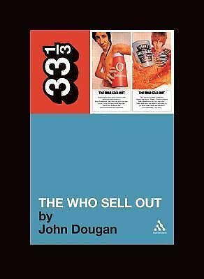 The Who Sell Out (33 1/3) by Dougan, John