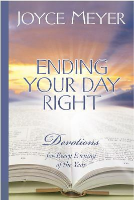 Ending Your Day Right: Devotions for Every Evening of the Year, Joyce Meyer, Goo