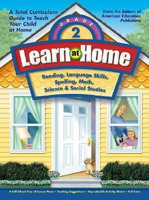Learn at Home, Grade 2: Reading, Language Skills, Spelling, Math, Science & Soc