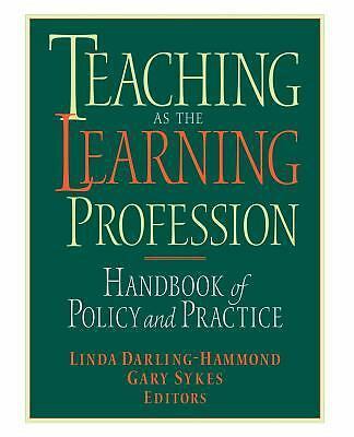Teaching as the Learning Profession : Handbook of Policy and Practice, , Good Bo