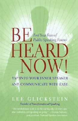 Be Heard Now!, Glickstein, Lee, Good Book