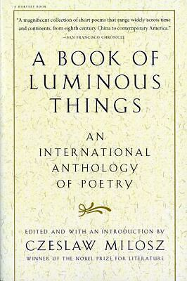 A Book of Luminous Things: An International Anthology of Poetry, , Good, Books