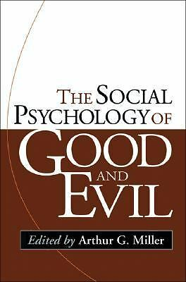 The Social Psychology of Good and Evil, , Good Book