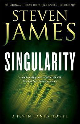 Singularity: A Jevin Banks Novel (The Jevin Banks Experience), James, Steven, Go