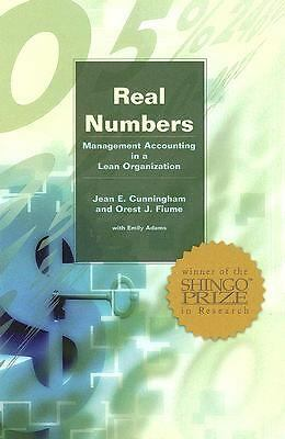 Real Numbers: Management Accounting in a Lean Organization, Fiume, Orest, Cunnin