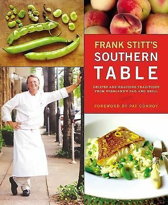 Frank Stitt's Southern Table, Stitt, Frank, Good Book