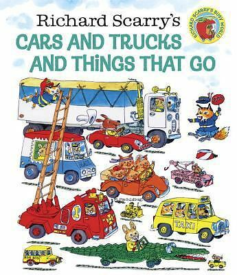 Richard Scarry's Cars and Trucks and Things That Go, Richard Scarry, Very Good B