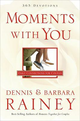 Moments With You: 365-Day Devotional, Dennis Rainey; Barbara Rainey, Good Book