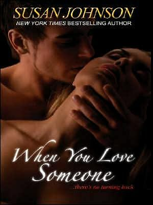 When You Love Someone, Johnson, Susan, Good Book