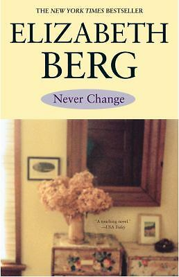 Never Change, Berg, Elizabeth, Very Good Book