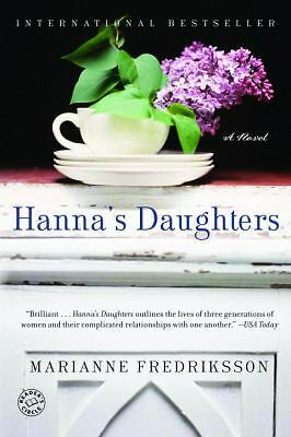 Hanna's Daughters: A Novel (Ballantine Reader's Circle), Fredriksson, Marianne,