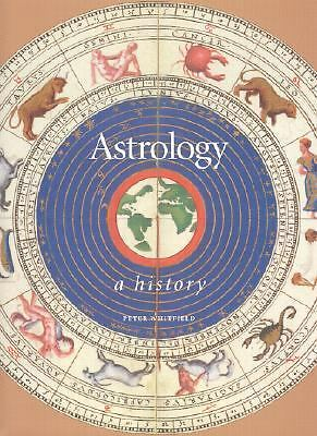 Astrology: A History, Whitfield, Peter, Good Book