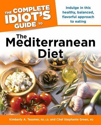 The Complete Idiot's Guide to the Mediterranean Diet, Stephanie Green, Kimberly