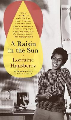 A Raisin in the Sun, Lorraine Hansberry, Good Book