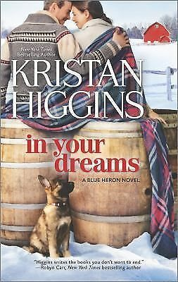 In Your Dreams (The Blue Heron Series), Higgins, Kristan, Good Book