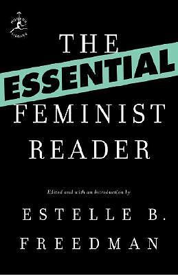 The Essential Feminist Reader (Modern Library Classics) by