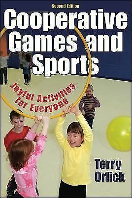 Cooperative Games and Sports, Joyful Activities for Everyone (Second Edition), O