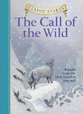 The Call of the Wild (Classic Starts), London, Jack, Good Book