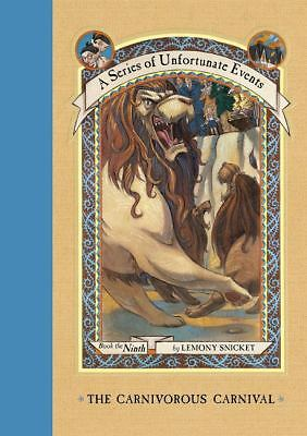 The Carnivorous Carnival (A Series of Unfortunate Events # 9), Lemony Snicket, G