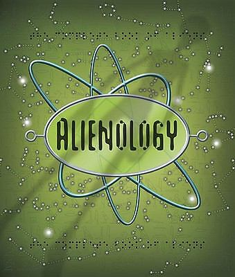 Alienology (Ologies) by