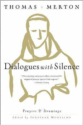 Dialogues with Silence: Prayers & Drawings by Merton, Thomas