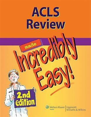 ACLS Review Made Incredibly Easy (Incredibly Easy! Series®), Lippincott, Accepta