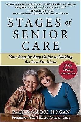 Stages of Senior Care: Your Step-by-Step Guide to Making the Best Decisions, Hog